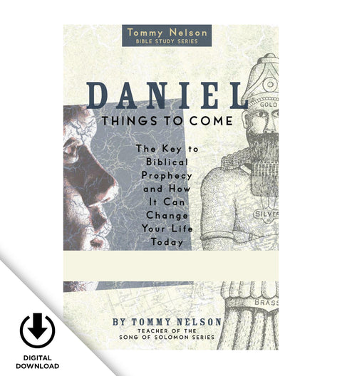 Tommy Nelson's Daniel Video Bible Study: Things To Come (Digital Download)