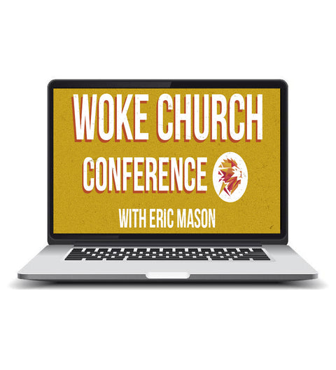 Group Streaming License (3-25 Viewers) - Woke Church Conference: With Pastor Eric Mason