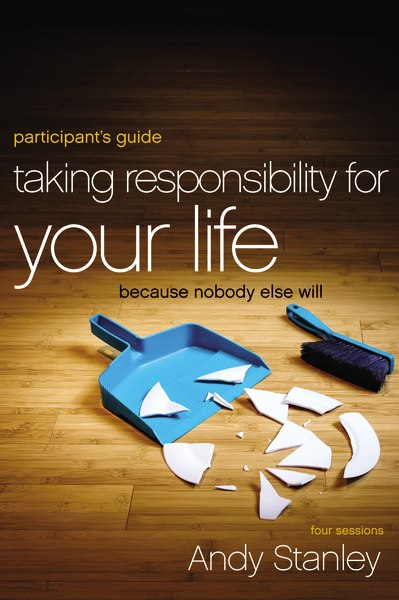Taking Responsibility for Your Life - Digital Participant's Guide