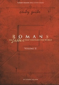 Tommy Nelson's Romans Vol. 2 Bible Study Guide: The Letter That Changed the World (PDF Study Guide)