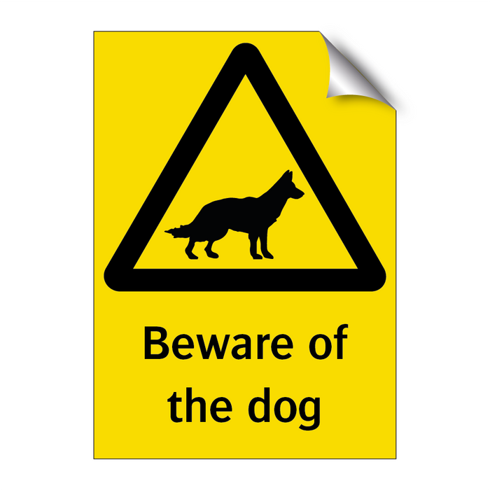 Beware of the dog & Beware of the dog