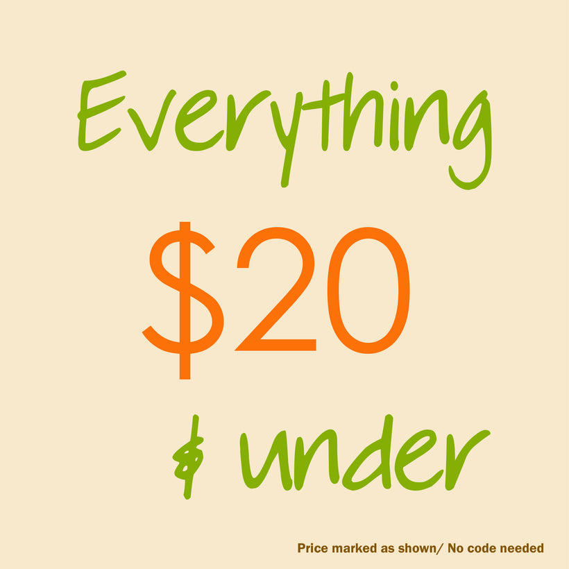 Everything $20 & under