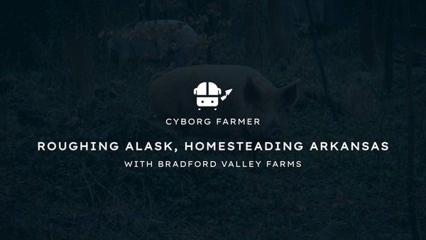 Roughing Alaska, Homesteading Arkansas