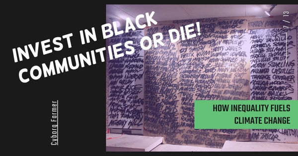 Invest In Black Communities Or Die! (Abridged)