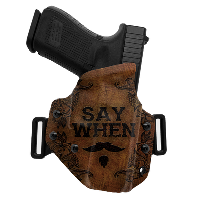 Say When OWB Holster