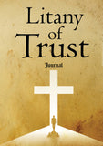 Litany of Trust - 120pg Journal & Prayer (p)