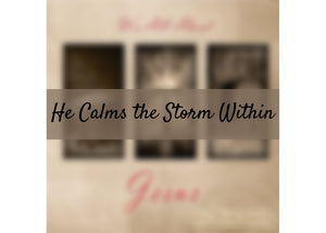 He Calms the Storm Within *DOWNLOAD*