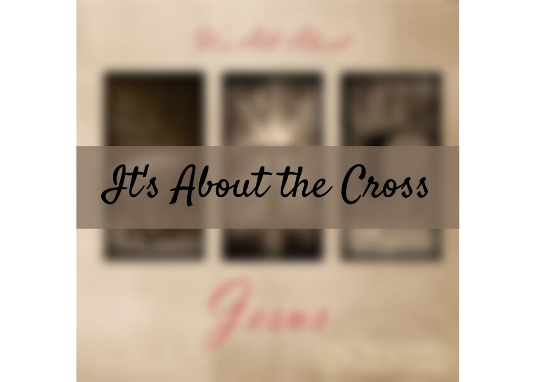 It's About the Cross *DOWNLOAD*