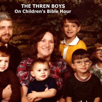 16. The Thren Boys On Children's Bible Hour