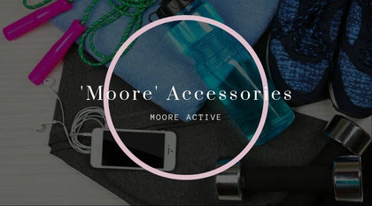 'Moore' Accessories
