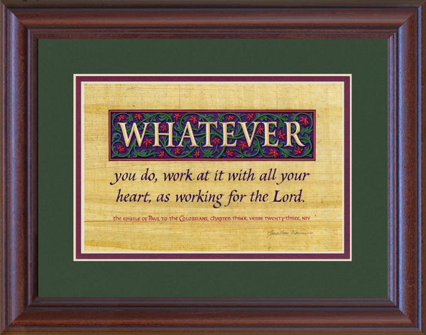 "Colossians 3:23 NIV, Mahogany Frame & Forest Green Mat 10"" x 13"""