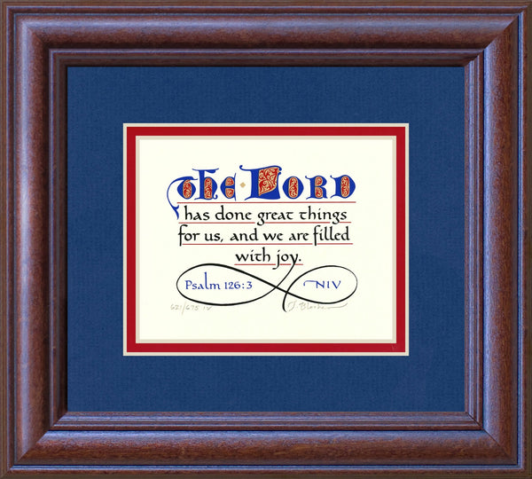 "Psalm 126:3 KJV, Mahogany Frame & Royal Blue Mat & Red Liner 9"" x 10"""