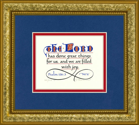 "Psalm 126:3 KJV, Gold Frame & Royal Blue Mat & Red Liner 9"" x 10"""