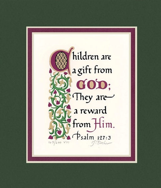 "Psalm 127:3 KJV, Forest Green Mat & Raspberry Liner 8"" x 10"""