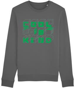 COOL TO BE KIND. UNISEX.