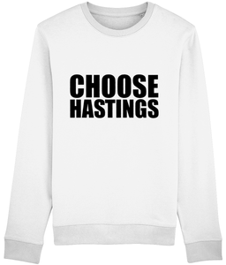 CHOOSE HASTINGS. UNISEX.
