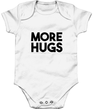 Load image into Gallery viewer, MORE HUGS. BABY.