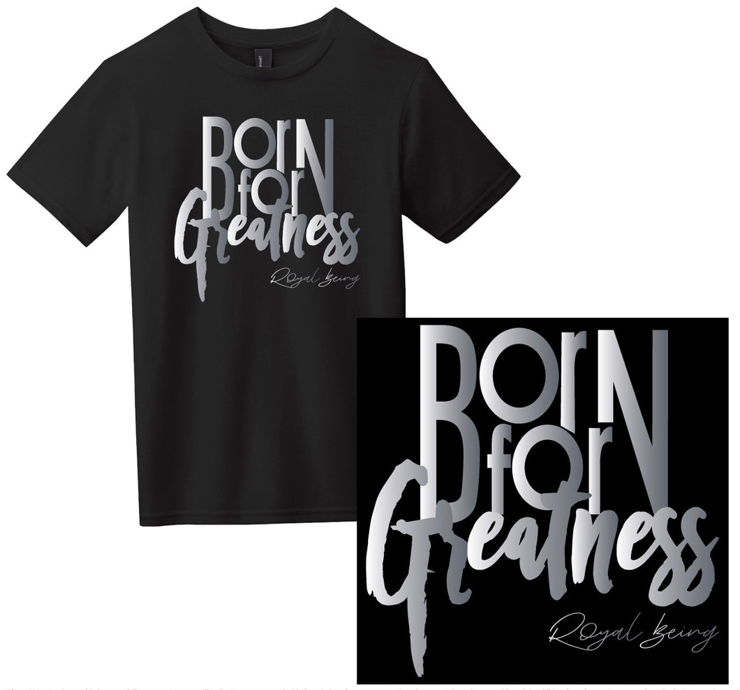 Junior Born for Greatness T-Shirt