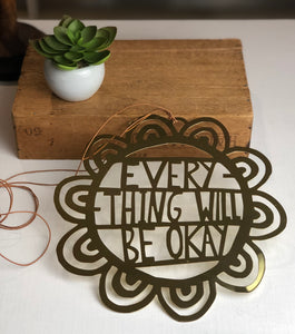 Everything will be ok, wall hanging