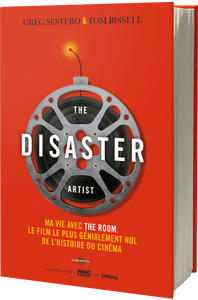 The Disaster Artist - Livre - Carlotta Films - La Boutique