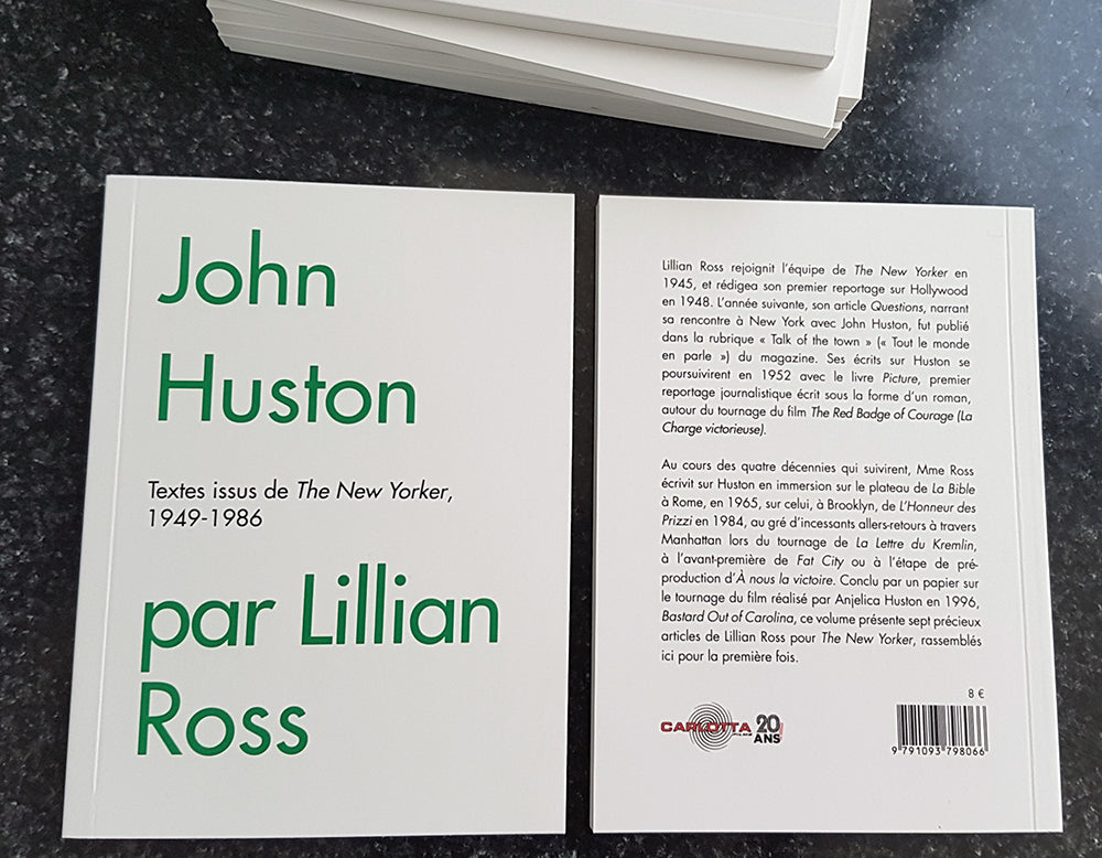 John Huston par Lillian Ross - Livre - CARLOTTA FILMS - La Boutique
