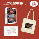 Pack Outside Coffret + Dessin + Tote Bag