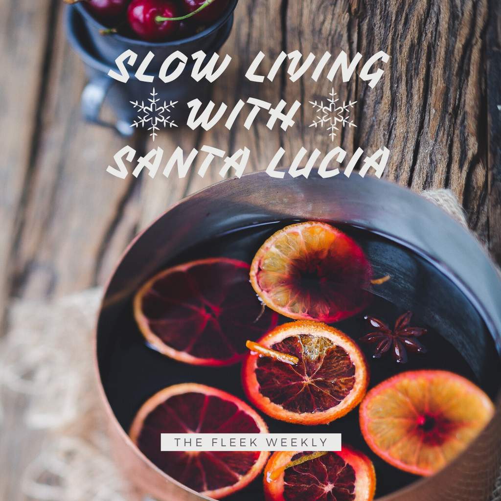 Slow Living with Santa Lucia