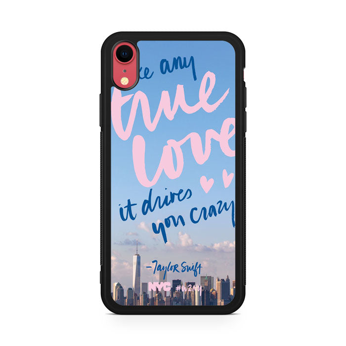 Taylor Swift Like Any True Love iPhone XR Case