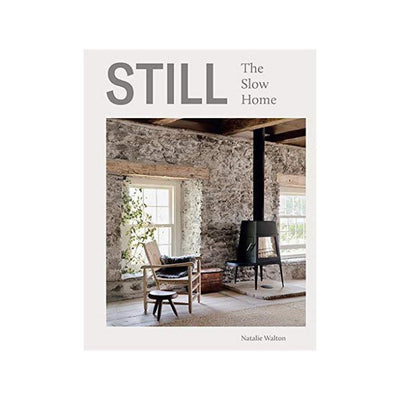 Still - The Slow Home Book