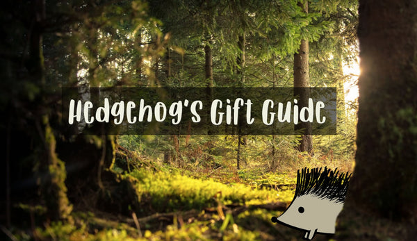 Hedgehog's Gift Guide For Nature Lovers