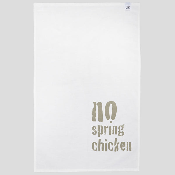 No Spring Chicken Tea Towel