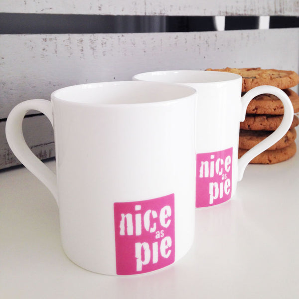 Front and Reverse of Nice As Pie Mugs