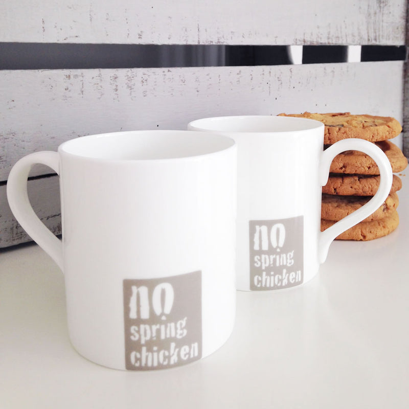 No Spring Chicken Mugs - Front and Reverse