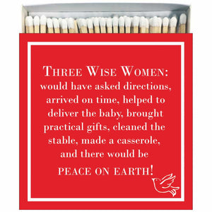 Three Wise Women Matches