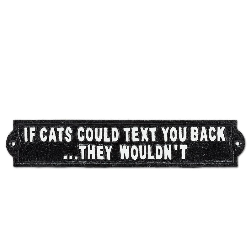 If Cats Could Text Sign BLk 12