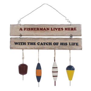 A Fisherman Lives Here Hanging Sign
