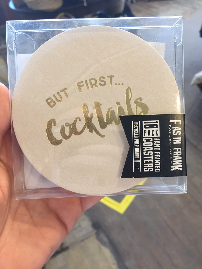 But First Cocktails Coaster