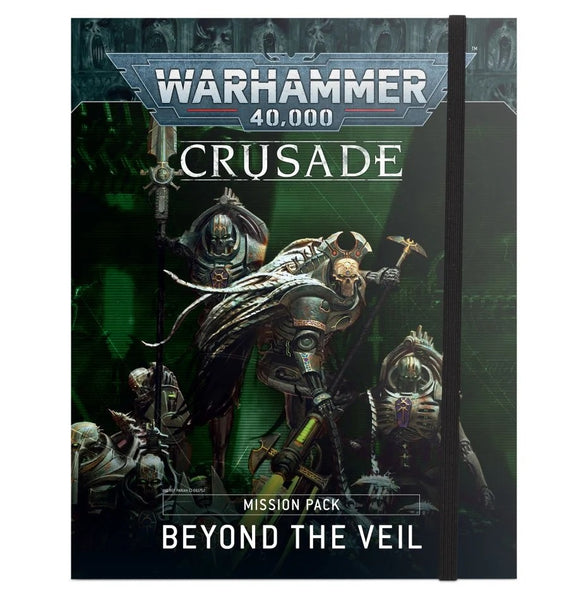 Crusade Mission Pack Beyond the Veil