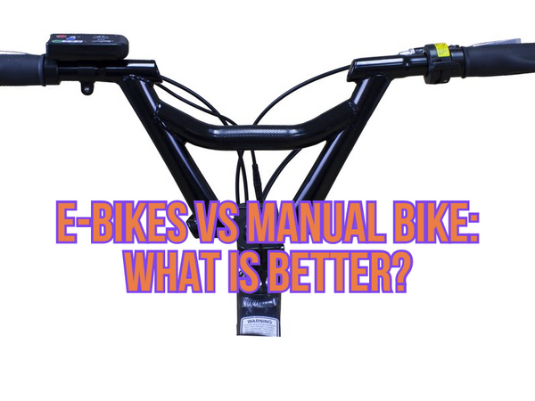 Electric Bike VS Manual Bike: What Is Better?