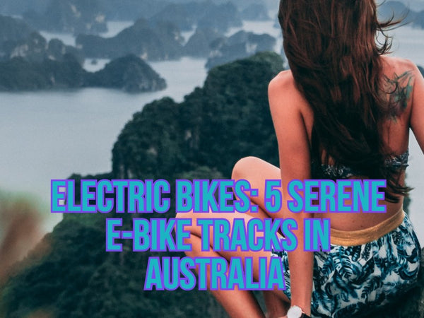 Electric Bikes: Ride These Five E-bike Tracks Before You Die