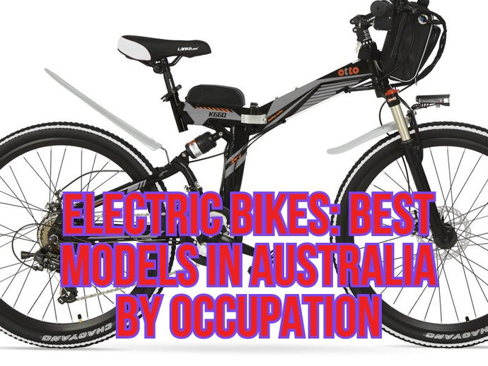 Electric Bike: Best Models in Australia by Occupation