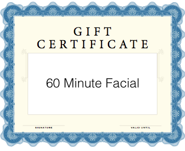 60 Minute Facial Gift Certificate