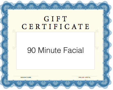 90 Minute Facial Gift Certificate