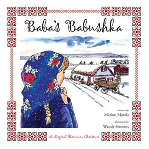 Baba's Babushka- A Magical Ukrainian Christmas