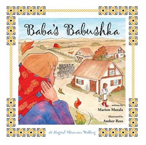 Baba's Babushka- A Magical Ukrainian Wedding