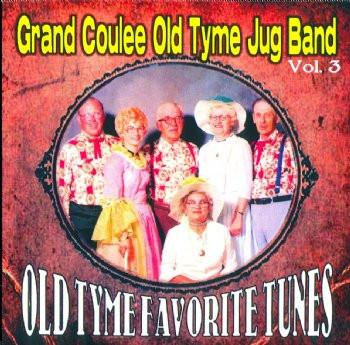 Grand Coulee Old Tyme Jug Band -Volume 3