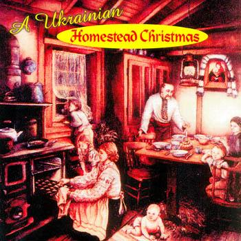 A UKRAINIAN HOMESTEAD CHRISTMAS