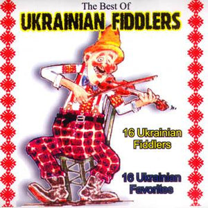 BEST OF UKRAINIAN FIDDLERS