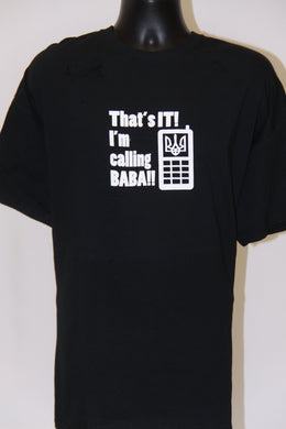 That's It! I'm Calling Baba T-Shirt- Black