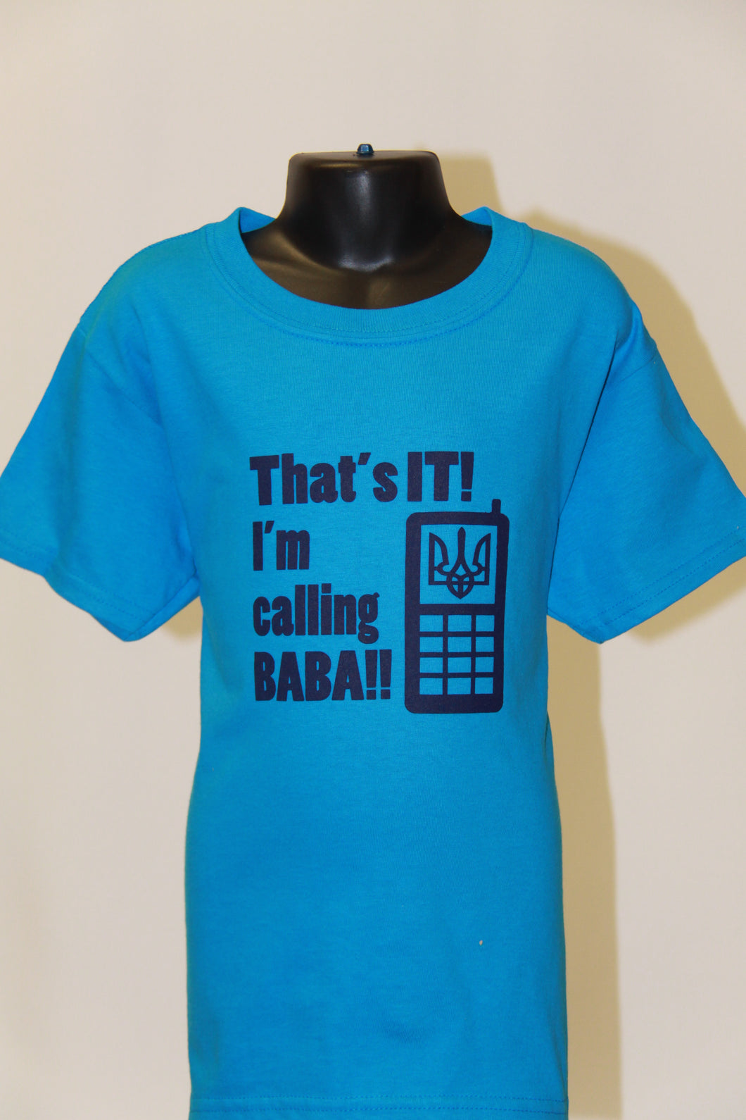 That's It I'm Calling BABA- Sapphire Blue